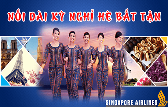 singapore-airlines-noi-dai-ky-nghi-he-bat-tan